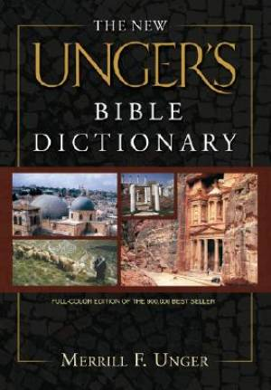 New Ungers Bible Dictionary Hb
