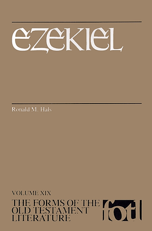 Ezekiel : The Forms of the Old Testament Literature