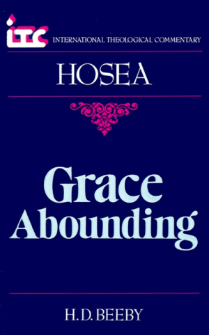 Hosea : International Theological Commentary