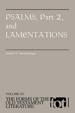 Psalms Vol 2 & Lamentations : Forms of the Old Testament Literature