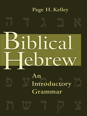 Biblical Hebrew: An Introductory Grammar