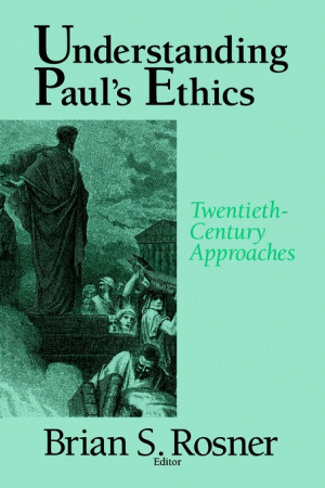 Understanding Paul's Ethics