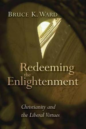 Redeeming the Enlightenment