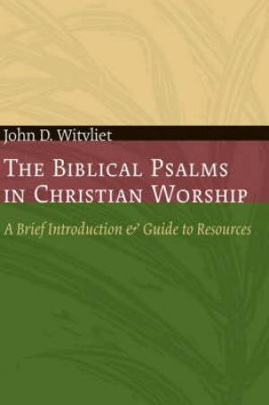 Biblical Psalms in Christian Worship
