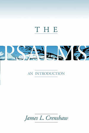 The Psalms: An Introduction
