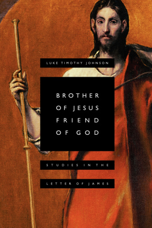 Brother of Jesus Friend of God