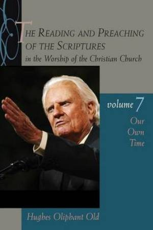 Reading and Preaching of the Scriptures in the Worship of the Christian Church Our Own Time