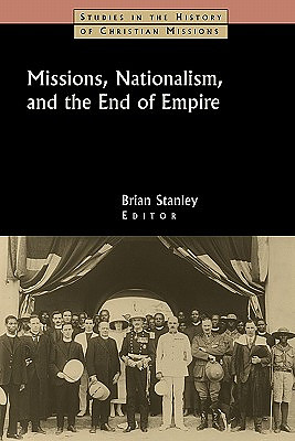 Missions, Nationalism and the End of the Empire
