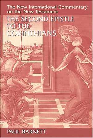2 Corinthians : New International Commentary on the New Testament