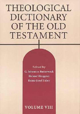 Theological Dictionary of the Old Testament : Vol 8