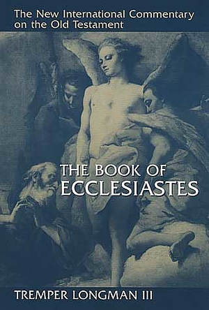 Ecclesiastes : New International Commentary on the Old Testament
