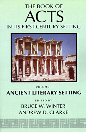 Acts in Its Ancient Literary Setting