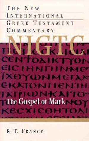 Mark: New International Greek Testament Commentary