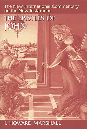 1 2 & 3 John: New International Commentary on the New Testament