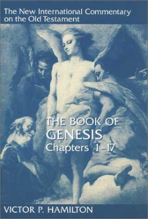 Genesis : Chapters 1-17 : New International Commentary on the Old Testament