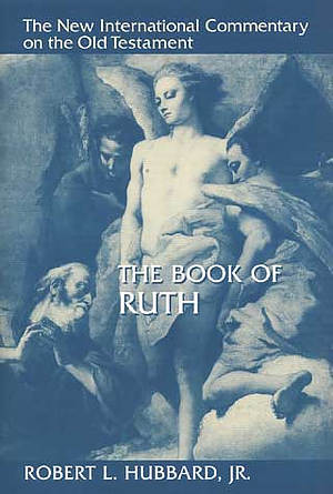 Ruth : New International Commentary on the Old Testament