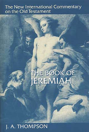Jeremiah: New International Commentary on the Old Testament