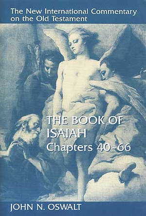 Isaiah, Chapters 40-66 : New International Commentary on the Old Testament