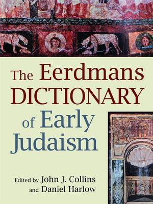 The Dictionary of Early Judaism