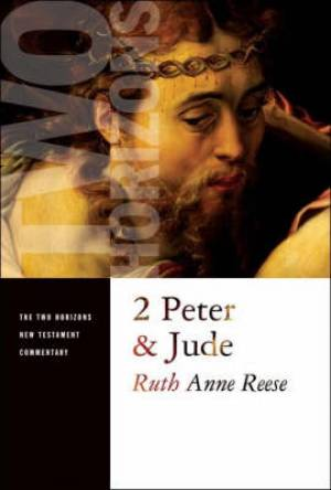 2 Peter & Jude : Two Horizons Commentary
