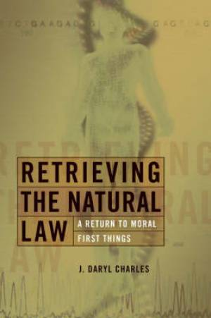 Retrieving The Natural Law Pb