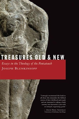 Treasures Old And New : Essays in the Theology of the Pentateuch