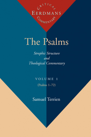 Psalms : Vol 1 : Strophic Structure and Theological Commentary