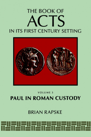 Book Of Acts And Paul In Roman Custody