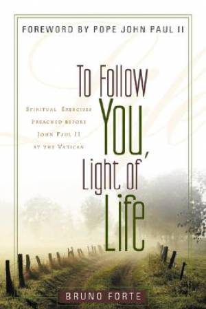 TO FOLLOW YOU LIGHT OF LIFE PB