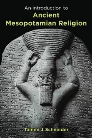 Introduction To Ancient Mesopotamian Rel