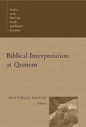 Biblical Interpretation at Qumran