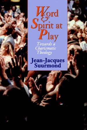 Word And Spirit At Play