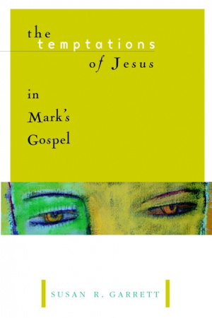 Temptations of Jesus in Mark's Gospel