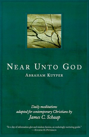 Near Unto God: Daily Meditations Adapted for Contemporary Christians