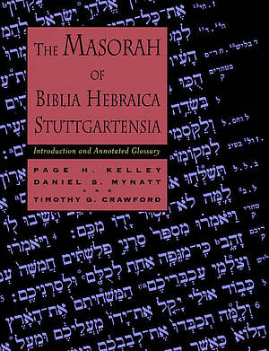 THE MASORAH OF BIBLIA HEBRAICA STUTTGARTENSIA