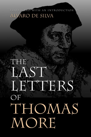Last Letters of Thomas More