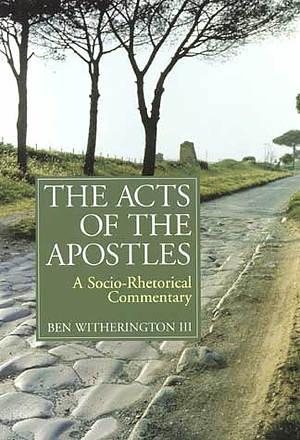 Acts :  Socio-Rhetorical Commentary