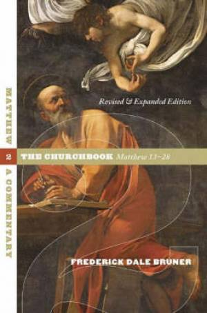 Matthew: 13 - 28 Volume 2: The Churchbook,