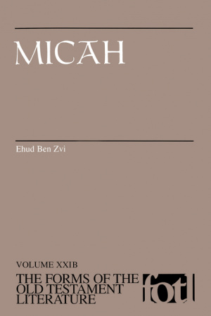 Micah : Forms of the Old Testament Literature Series