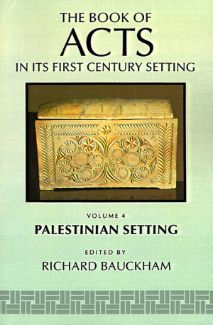 Book of Acts in Its Palestinian Setting