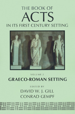 Acts in Its Graeco-Roman Setting