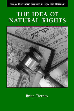 The Idea of Natural Rights