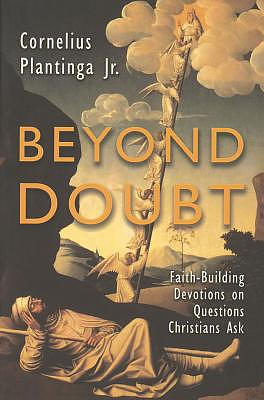 Beyond Doubt: Faith-Building Devotions on Questions Christians Ask