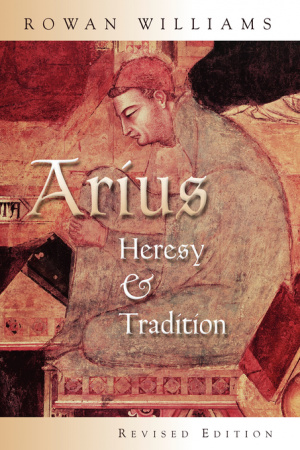Arius Heresy & Tradition Pb