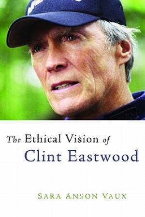 Ethical Vision of Clint Eastwood
