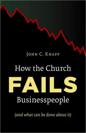 How The Church Fails Business People