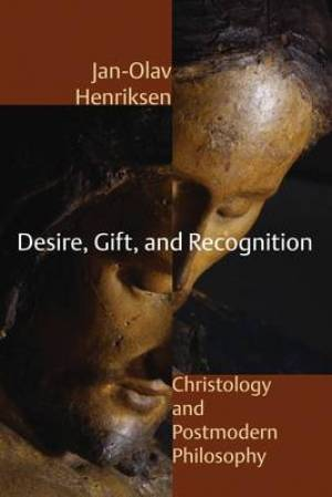 Desire, Gift, and Recognition