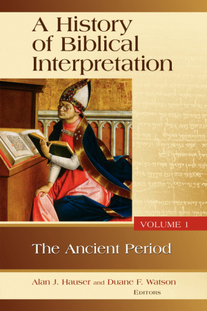 A History of Biblical Interpretation Ancient Period