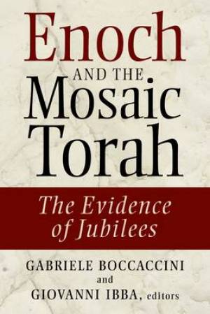 Enoch and the Mosaic Torah