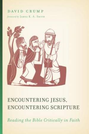 Encountering Jesus, Encountering Scripture
